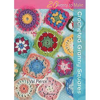 Gehäkelte Granny Squares von Val Pierce - 9781844488193 Buch
