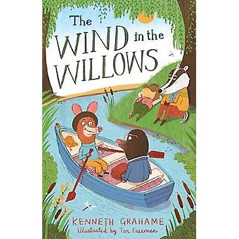 The Wind in the Willows by Kenneth Grahame - Tor Freeman - 9781847496
