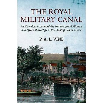 Royal Military kanalen av Paul Vine - 9781848684508 bok