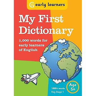 My First Dictionary - 1 -000 words for early learners of English by My