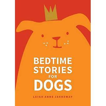 Histórias de ninar para cães por Leigh Anne Jasheway - 9781449471910 livro