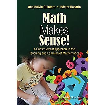 Maths Makes Sense! - A Constructivist Approach to the Teaching and Lea