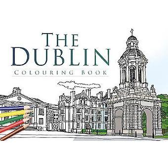 Dublin farging boken av historie trykk - 9781845889883 bok