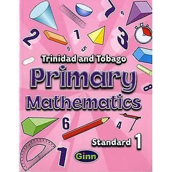 Matemática de primária para Trinidad e Tobago aluno livro 1 (matemática primária para Trinidad e Tobago)
