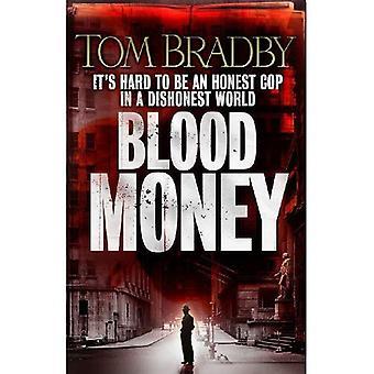 Blood Money. Tom Bradby