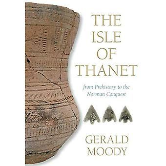 The Isle of Thanet [Illustrated]