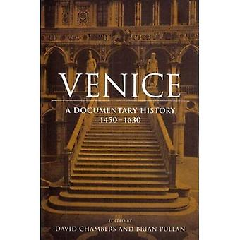 Venice: A Documentary History, 1450-1630 (Renaissance Society of America Reprint Text Series)