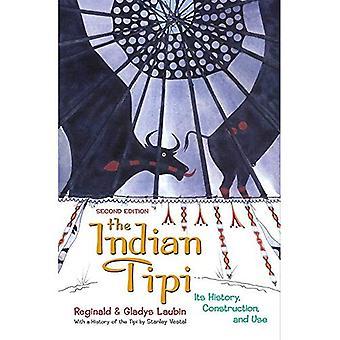 O indiano Tipi: Sua história, construção e utilização