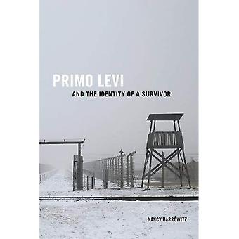 Primo Levi og identiteten til en overlevende (Toronto italienske studier)