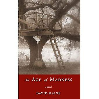 An Age of Madness