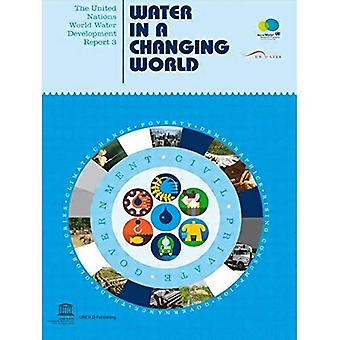 The United Nations World Water Development Report 3: Water in a Changing World