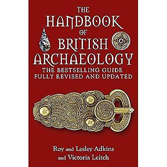 The Handbook of British Archaeology [Illustrated]