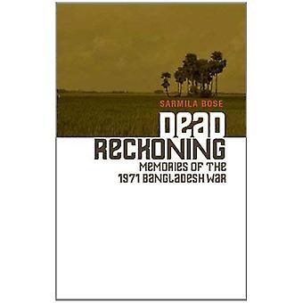 Dead Reckoning: Souvenirs de la guerre du Bangladesh 1971