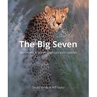 Big Seven: Adventures in Search of Africa's Iconic Species