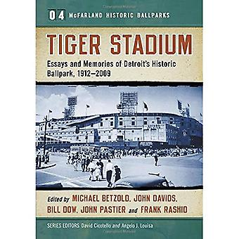 Stadion van de tijger: Essays en herinneringen van Detroit's historische Ballpark, 1912-2009 (McFarland historische Ballparks)