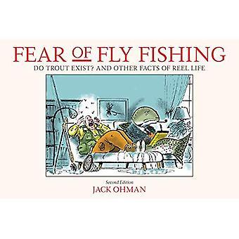 Rädsla för flugfiske: öring finns? Och andra fakta av Reel liv