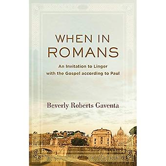 När romarna: en inbjudan att dröja kvar med evangelium enligt Paul
