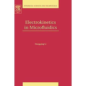 Electrokinetics in Microfluidics by Li & Dongqing