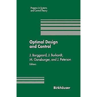 Optimaal ontwerp en Control Proceedings of the Workshop op optimaal ontwerp en Control Blacksburg Virginia April 89 1994 door Borggaard & Jeff