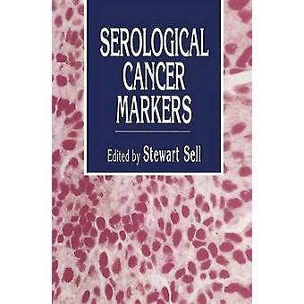 Serological Cancer Markers by Sell & Stewart