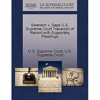 Swenson v. Sage U.S. Supreme Court Transcript of Record with Supporting Pleadings by U.S. Supreme Court