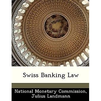 Sveitsisk bankvesen lov av monetære kommisjon