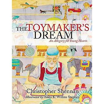 THE TOYMAKERS DREAM by Shennan & Christopher