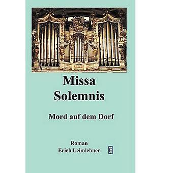 Missa Solemis by Leimlehner & Erich