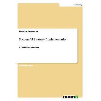 Successful Strategy Implementation by Sadowska & Monika