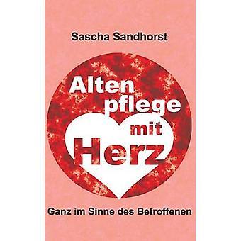 Altenpflege mit Herz by Sandhorst & Sascha