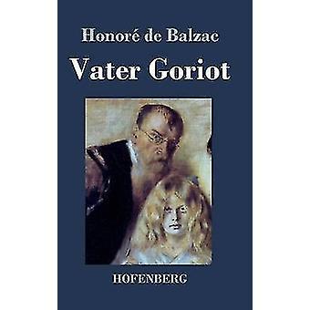 Vater Goriot d'honneur de Balzac