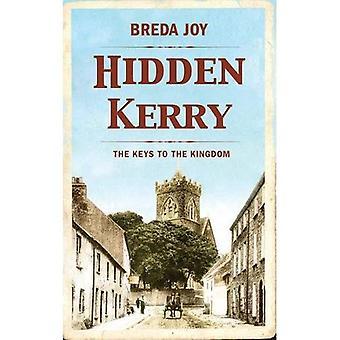 Hidden Kerry: The Keys to the Kingdom