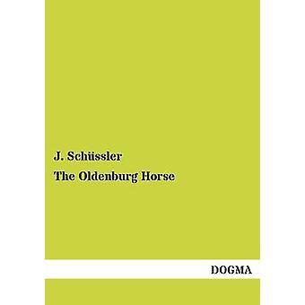The Oldenburg Horse by Schssler & J.
