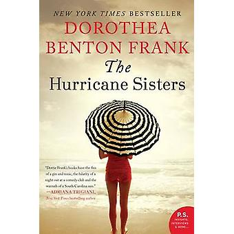 The Hurricane Sisters by Dorothea Benton Frank - 9780062132543 Book