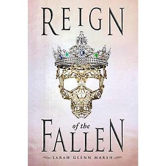 Reign of the Fallen by Sarah Glenn Marsh - 9780448494395 Book
