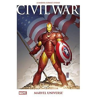 Civil War - Marvel Universe (New edition) by Paul Jenkins - Brian Mich
