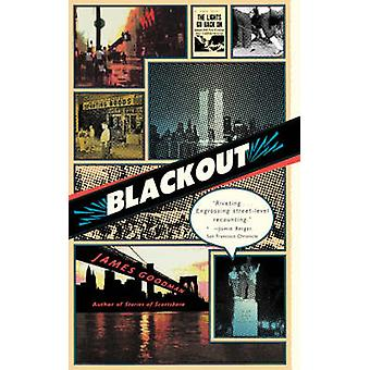 Blackout by James Goodman - 9780865477155 Book