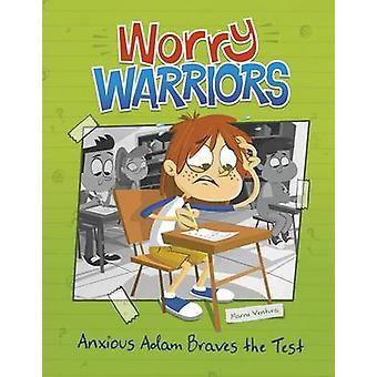 Anxious Adam Braves the Test by Marne Ventura - Leo Trinidad - 978149