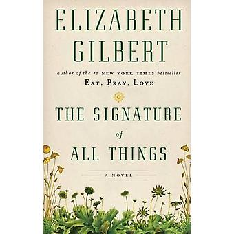 The Signature of All Things (large type edition) by Elizabeth Gilbert
