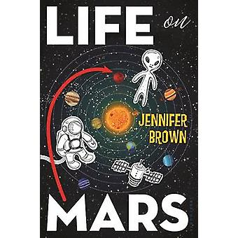 Life on Mars by Jennifer Brown - 9781619636712 Book