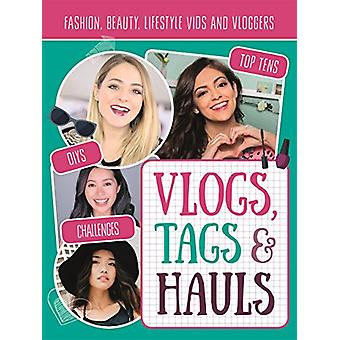 Vlogs - Tags & Hauls Fanbook - The Unofficial Guide to YouTube's Top T