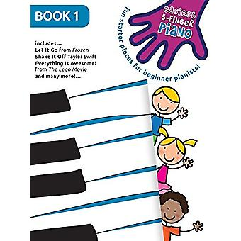 Easiest 5-Finger Piano - Book 1 - 9781785582868 Book