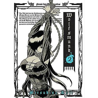 Wolfsmund - Vol. 2 by Mitsuhisa Kuji - 9781935654797 Book