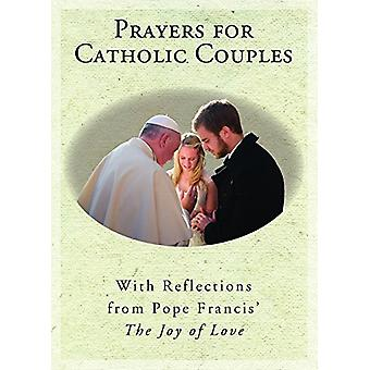 Prayers for Catholic Couples - With Reflections from Pope Francis' the