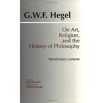 Taiteen, uskonnon ja filosofian historia: johdantokappale luentoja