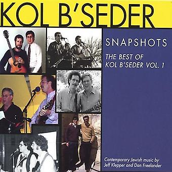 Kol B'Seder - Kol B'Seder: Vol. 1-Snapshots [CD] USA import