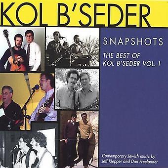 kol B'Seder - Kol B'Seder: Vol. 1-ögonblicksbilder [CD] USA import