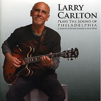 Larry Carlton - spiller lyd af Philadelphia [CD] USA importen