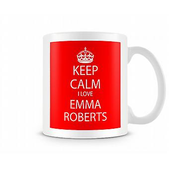 Keep Calm I Love Emma Roberts Printed Mug