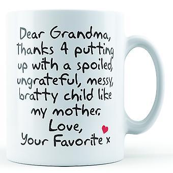 Liebe Oma-Danke, dass du mit... Mutter, Liebe deine Lieblings - bedruckte Becher